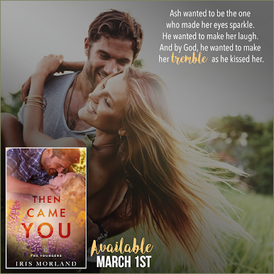 Then Came You: The Youngers Book 1, Iris Morland