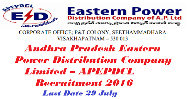 Andhra Pradesh Eastern Power Distribution Company Limited – APEPDCL Recruitment 2016 – Assistant Cum-Computer Operator Vacancy – Last Date 29 July /2016/07/apepdcl-recruitment-2016.html