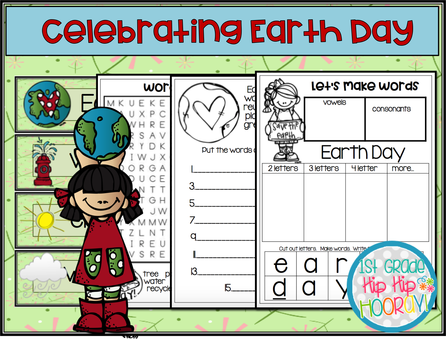 1st Grade Hip Hip Hooray Earth Day