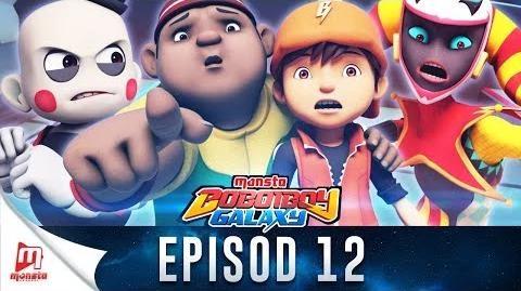 BoBoiBoy Galaxy Episode 12 - Si Penceroboh Panto