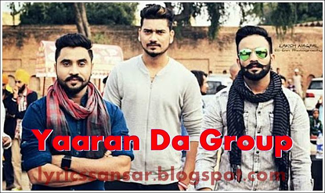 Yaaran Da Group Lyrics : Dilpreet Dhillon
