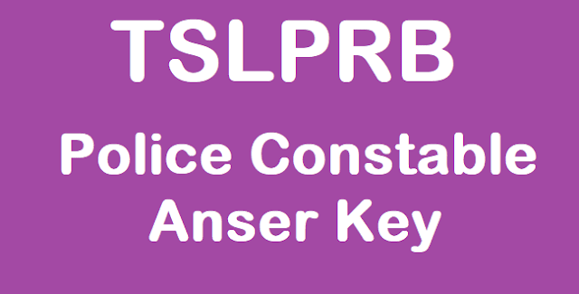 TS Police Jobs, TS Police Constable Exam key, TS Police Constable posts Anwer key, Objections Submission, TSLPRB, TSLPRB PC Recruitment