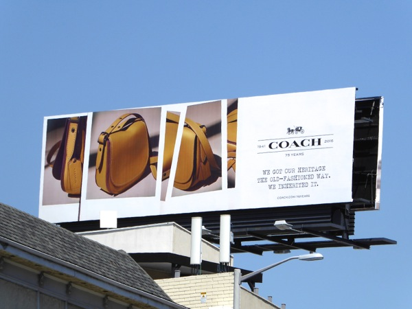 Coach handbags heritage old-fashioned way inherited billboard