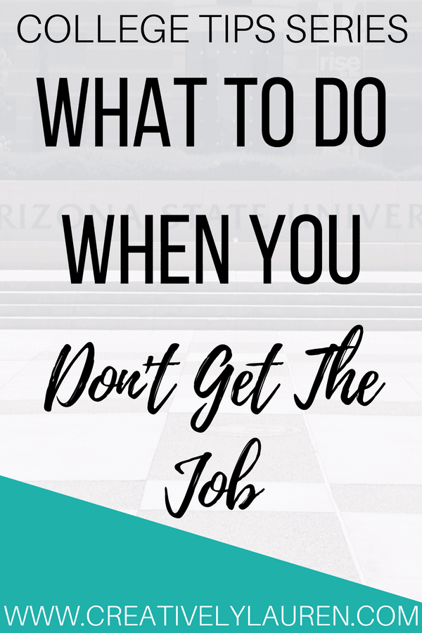What To Do When You Don't Get The Job