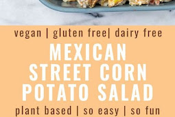 MEXICAN STREET CORN POTATO SALAD