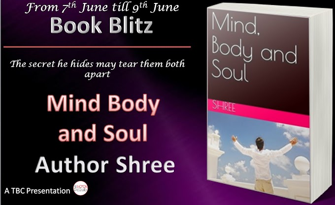 Book Blitz: Mind Body and Soul by Author Shree