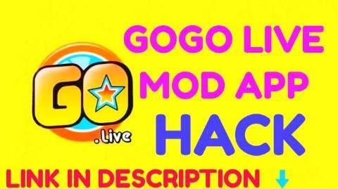 gogo live \\ gogo live mod \\ gogo live mod terbaru 2019