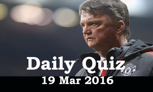 Daily Current Affairs Quiz - 19 Mar 2016