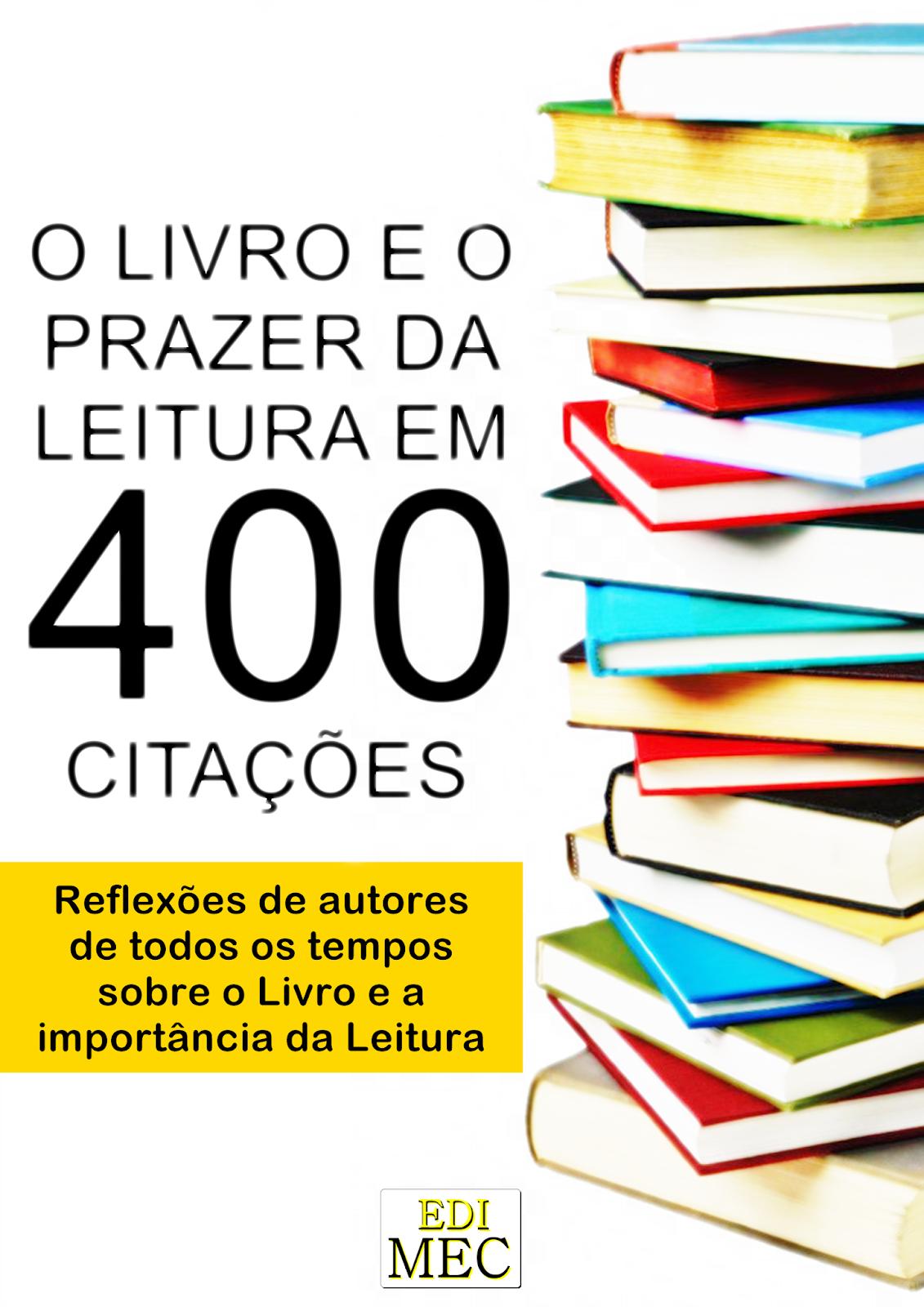 Poesia Evangélica 400 Frases Sobre O Livro E O Prazer Da Leitura