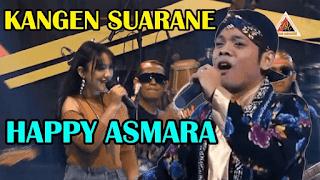 Lirik Lagu Kangen Suarane - Happy Asmara