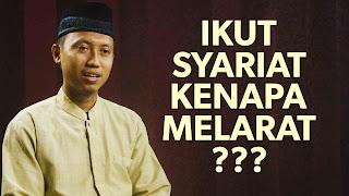 Ikut Syariat Kenapa Melarat? – Ustadz Ammi Nur Baits