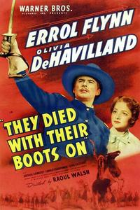 Watch They Died with Their Boots On Online Free in HD