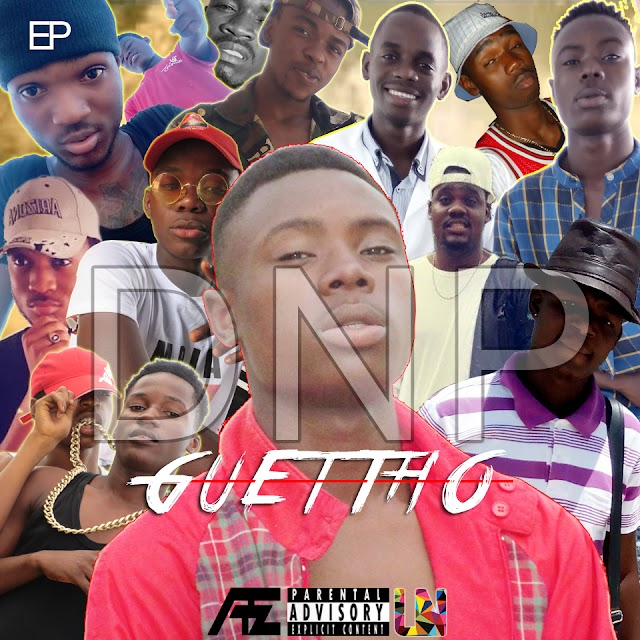 DNP Ep Guettho | Download mp3 Music
