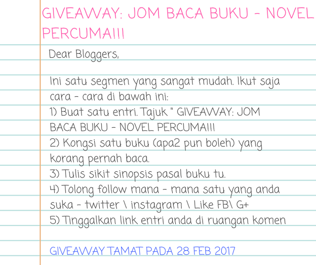 http://akusipeminatbuku.blogspot.my/2017/01/giveaway-jom-baca-buku-novel-percuma.html