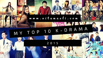 My Top 10 Favorite K-Drama of 2015