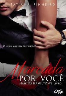 [Lançamento] Marcada por você | Tatiana Pinheiro - Amazon