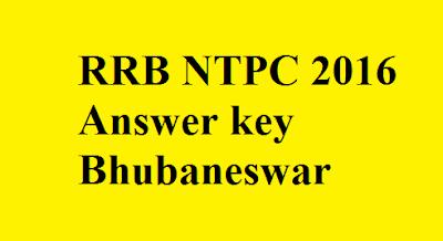 RRB NTPC Answer key Bhubaneswar