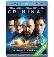 CRIMINAL (2016) FULL 1080P HD MKV ESPAÑOL LATINO