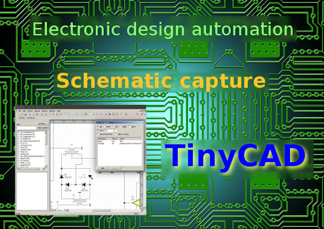 Free EDA: Good looking schematics using TinyCAD