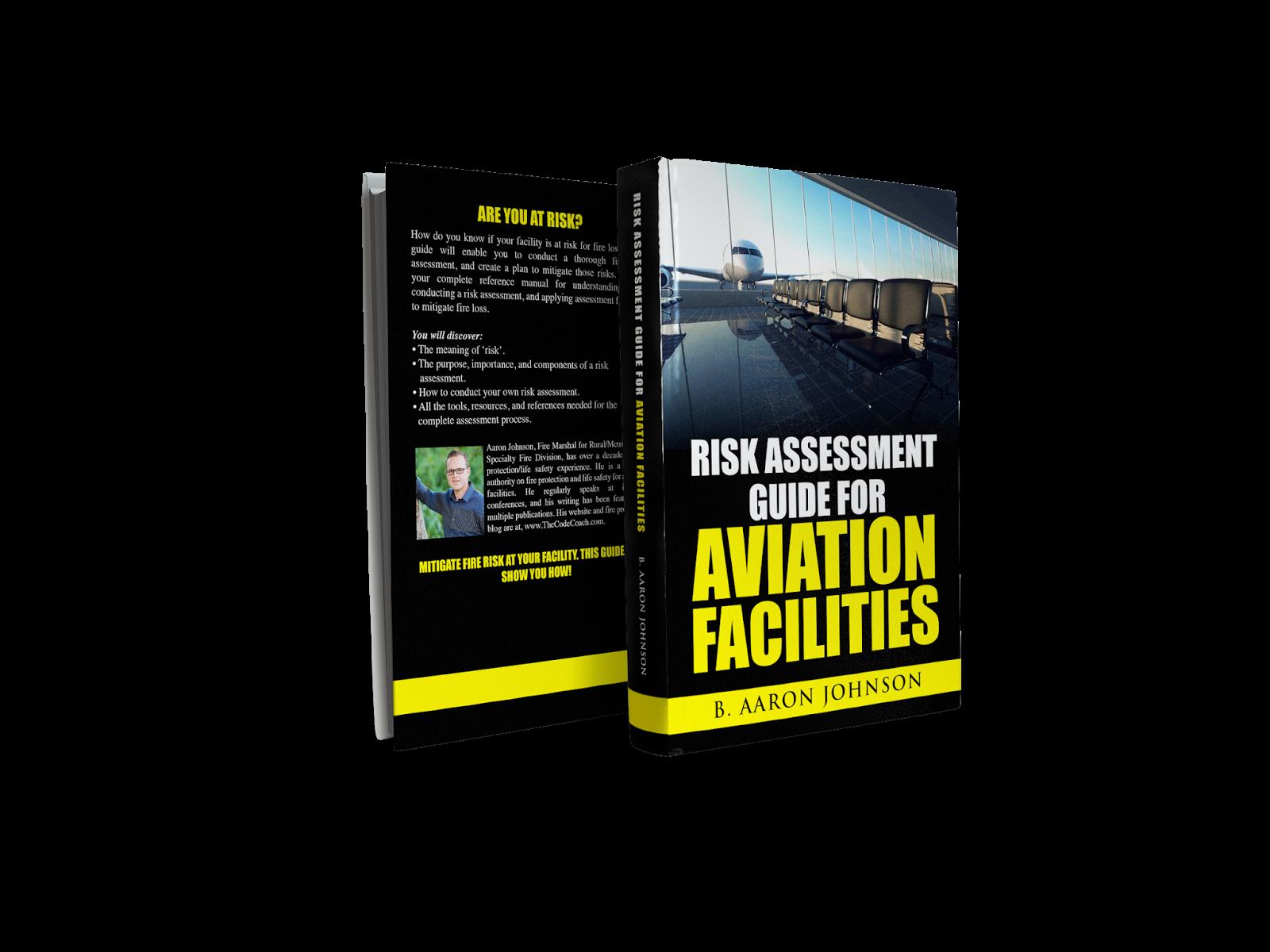 Risk Assessment Guide For Aviation Facilities Media Kit