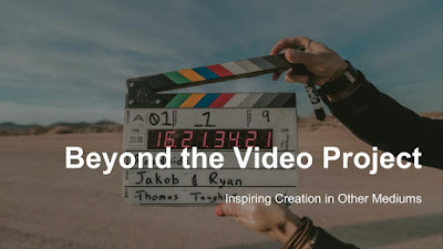 Beyond the Video Project