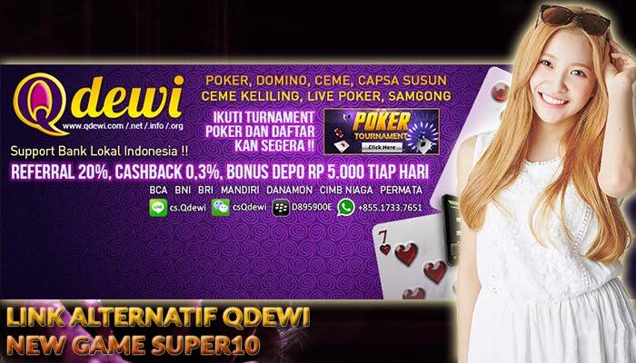 Link Alternatif Situs Judi Super10 Online Qdewi