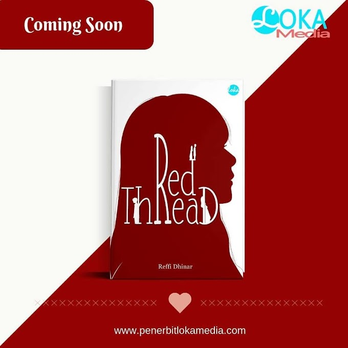Proses Kreatif Novel Red Thread di Loka Media