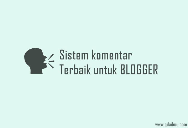 5 Sistem Komentar [Pihak ketiga] Terbaik dan Responsive untuk Blogger