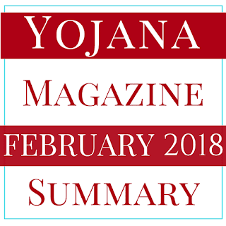 Yojana Summary of February 2018