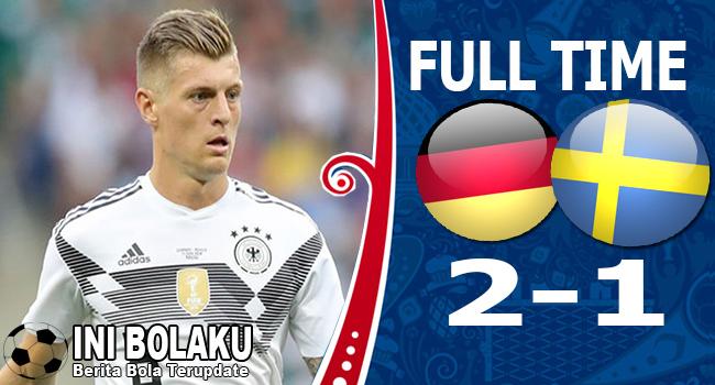 Hasil Jerman vs Swedia Skor Akhir 2-1   Fase Group F World Cup 2018