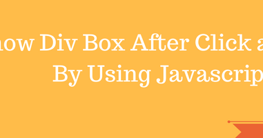 How to Show Div Box After Click on a Button in Javascript