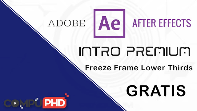Intro Freeze Frame Lower Thirds Adobe After Effects Gratis