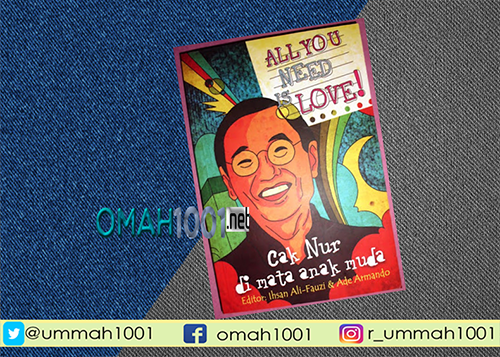 E-Book: All You Need is Love Cak Nur di Mata Anak-anak Muda, Omah1001