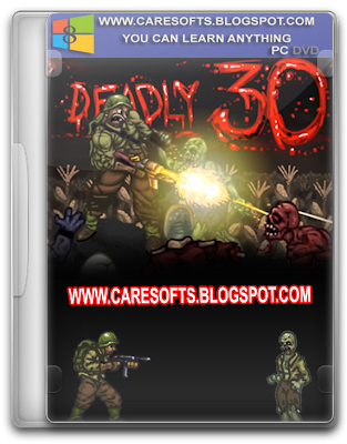 Deadly 30 Highly Compressed PC Full Version Game Free Download