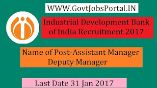 Industrial Development Bank of India Recruitment 2017-101 Deputy Manager & Assistant Manager Post