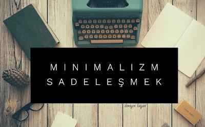 Minimalizm - Sadeleşmek