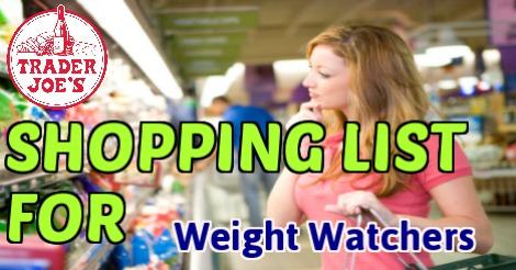 Trader Joe S Shopping List For Weight Watchers Weight Watchers Recipes