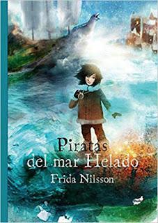 Libro juvenil Piratas del mar Helado de Frida Nilsson