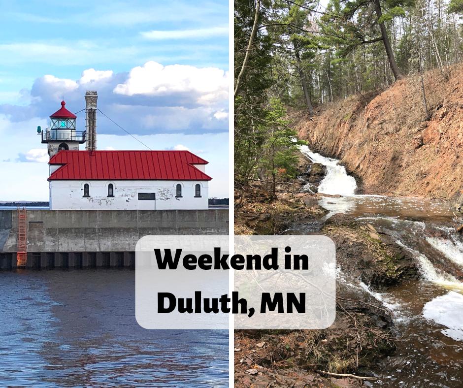 Weekend Getaway to Duluth, Minnesota