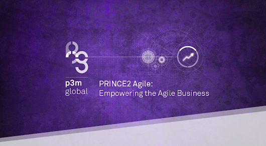 PRINCE2 Agile: Empowering the Agile Business