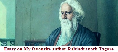 English Essay Websites My Favourite Author Rabindranath Tagore Fahrenheit 451 Essay Thesis also High School Personal Statement Sample Essays Essay On My Favourite Author Rabindranath Tagore  Wikiessays Essay Mahatma Gandhi English