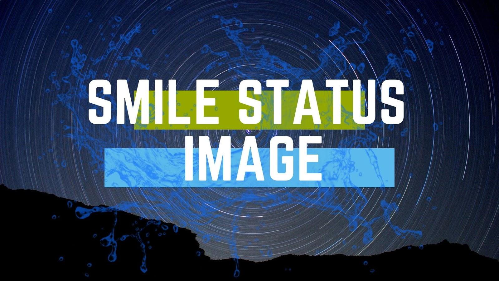Smile Status Images
