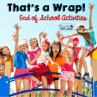 End of school year activities for primary classrooms