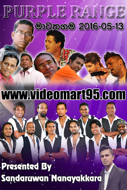 PURPLE RANGE LIVE IN MAWATHGAMA(2016-05-13)