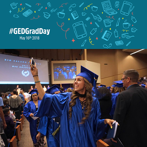 Poster header for #GEDGradDau May 16th 2019 with photo of a Rio Salado HSE graduate taking a selfie at 2017 ceremony.