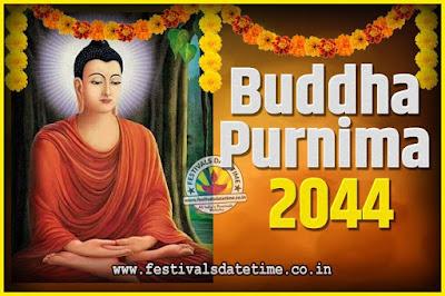 2044 Buddha Purnima Date and Time, 2044 Buddha Purnima Calendar