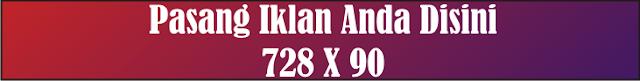 Pasang Iklan 728x90