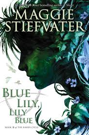 Blue Lily, Lily Blue by Maggie Stiefvater|| Cover Love