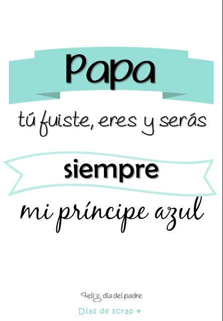 Freebies Mi papá es mi príncipe azul