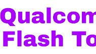Qualcomm Flash Tool download (QFIL FLASH)